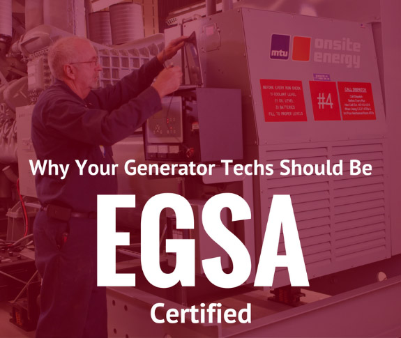 Generator Techs should be EGSA Certified - Pacific Power Group