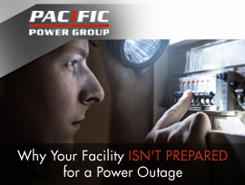 Why Your Facility Isn't Prepared for a Power Outage - Pacific Power Group